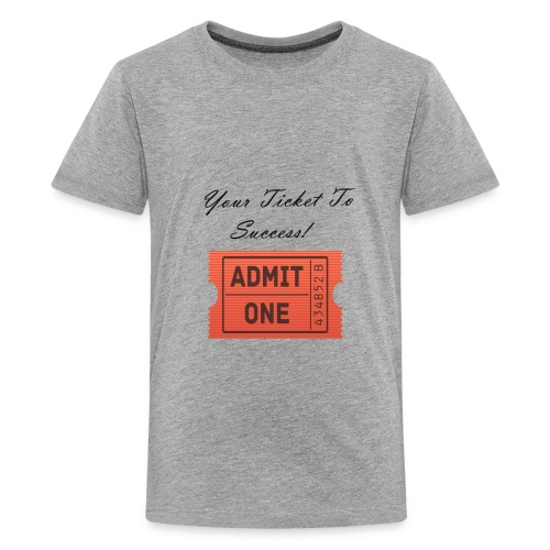 Your Ticket To Success Gifts - Kids' Premium T-Shirt