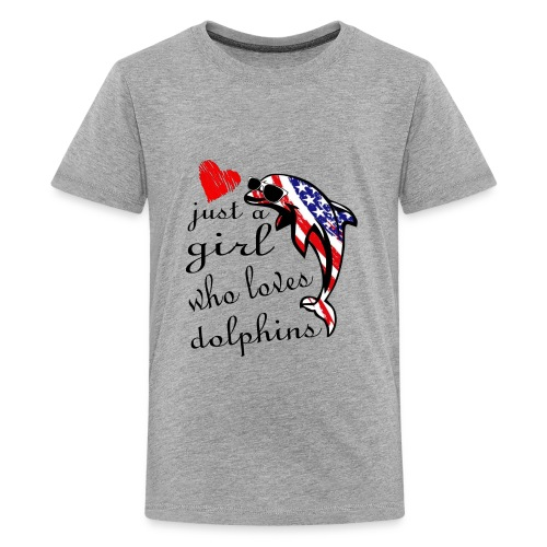 just a girl who loves dolphins - Kids' Premium T-Shirt