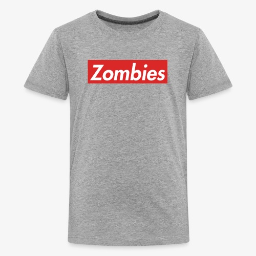 Supreme ZOMBIES! - Kids' Premium T-Shirt