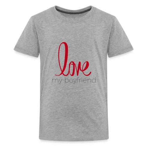 love my boyfriend - Kids' Premium T-Shirt