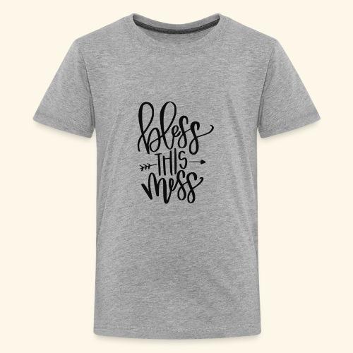 Bless This Mess - Kids' Premium T-Shirt