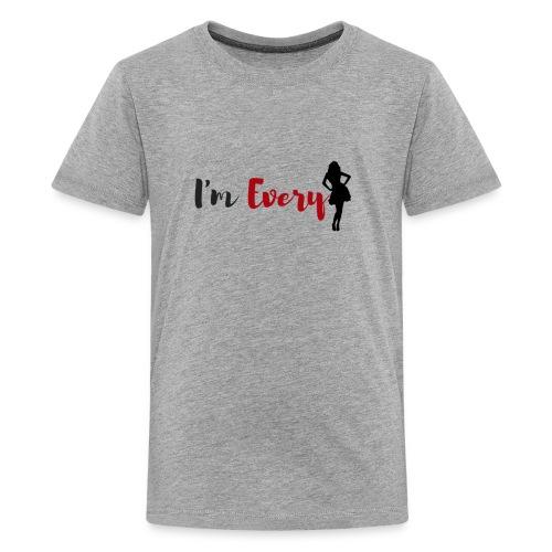 I am Every women - Kids' Premium T-Shirt