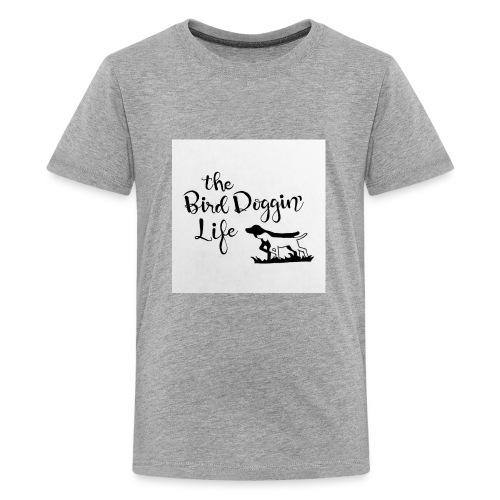 BirdDoggin - Kids' Premium T-Shirt