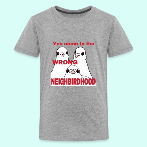 Wrong Neighbirdhood - Kids' Premium T-Shirt