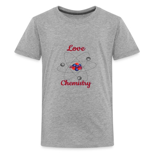 love it s only chemistry 2 - Kids' Premium T-Shirt