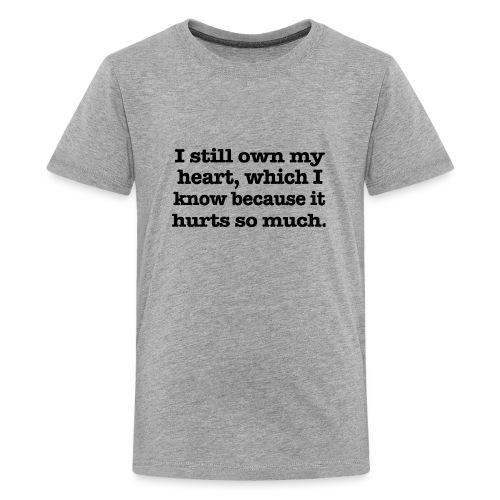 I still own my heart - Kids' Premium T-Shirt