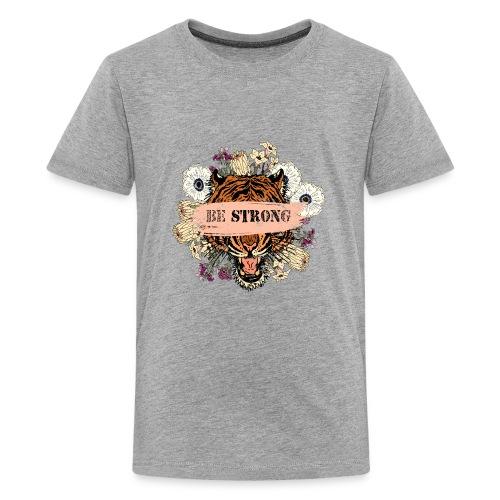 BE STRONGer (woman .man. kid) - Kids' Premium T-Shirt