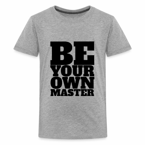 Be Your Own Master - Kids' Premium T-Shirt