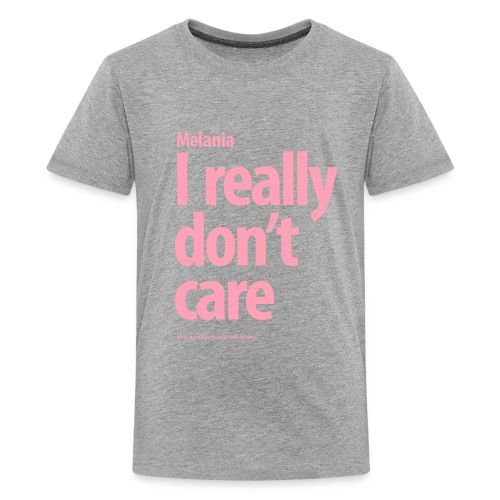 I don't really care do you? I really don't care - Kids' Premium T-Shirt