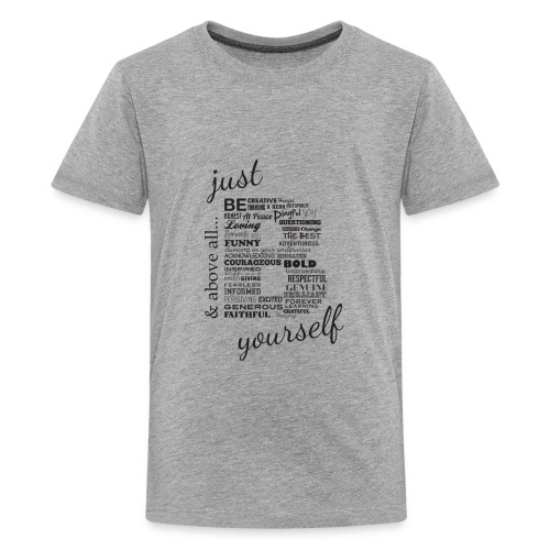 Just B Yourself_blk.txt - Kids' Premium T-Shirt