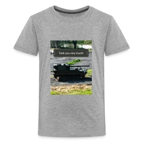 Tank you shirt. - Kids' Premium T-Shirt