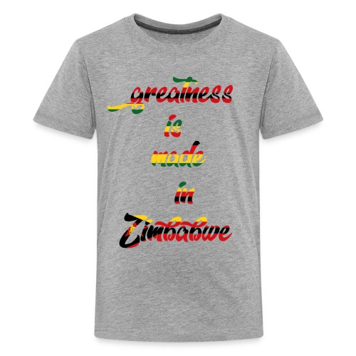 Greatness is made in zimbabwe - Kids' Premium T-Shirt