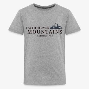 Matthew 17:20 - Kids' Premium T-Shirt