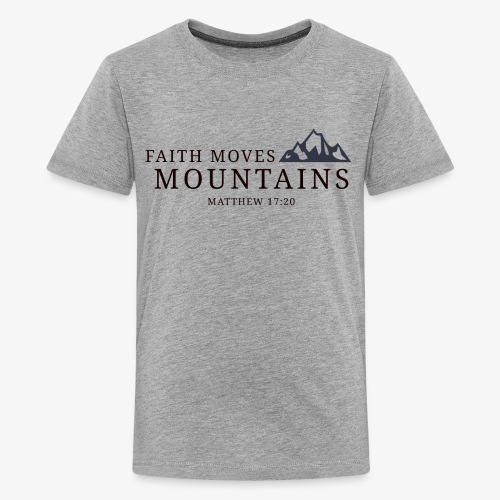 Matthew 17:20 - Kids' Premium T-Shirt