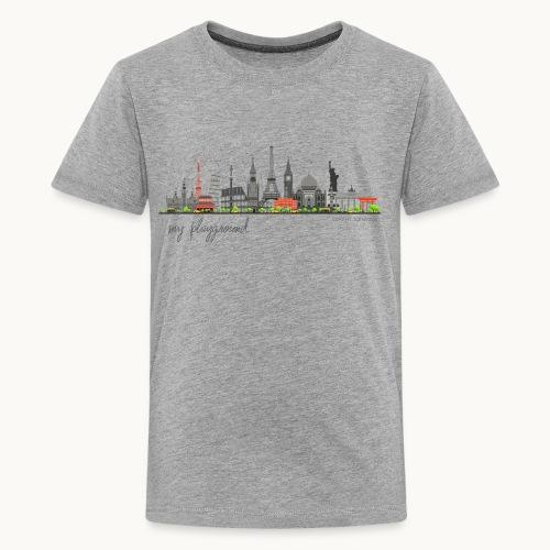 WORLD - MY PLAYGROUND - Carolyn Sandstrom - Kids' Premium T-Shirt