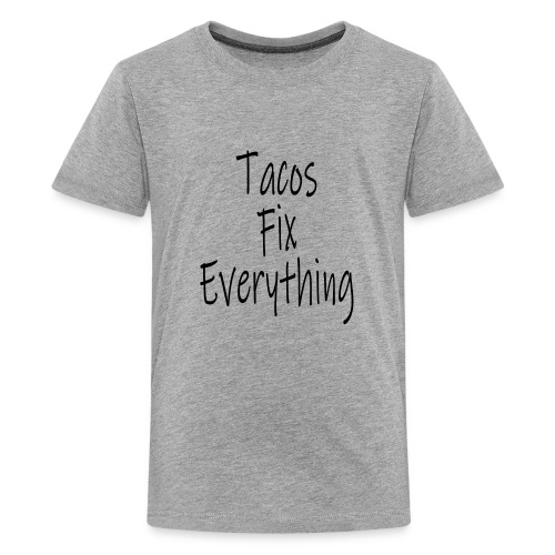 Tacos Fix Everything - Kids' Premium T-Shirt