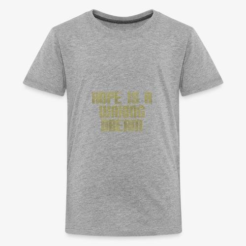 Hope is a waking dream - Kids' Premium T-Shirt