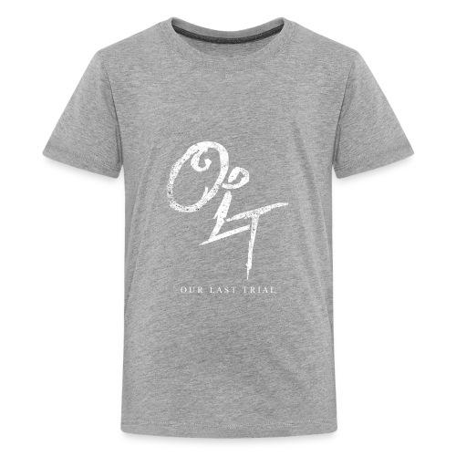 Our Last Trial - Kids' Premium T-Shirt