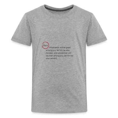 Matthew 20:26-27 - Kids' Premium T-Shirt