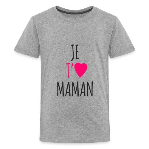 Je t'aime maman - T-shirt premium pour ados