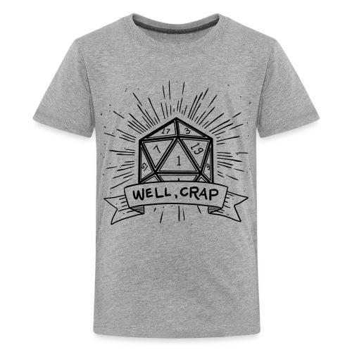Well Crap - Kids' Premium T-Shirt