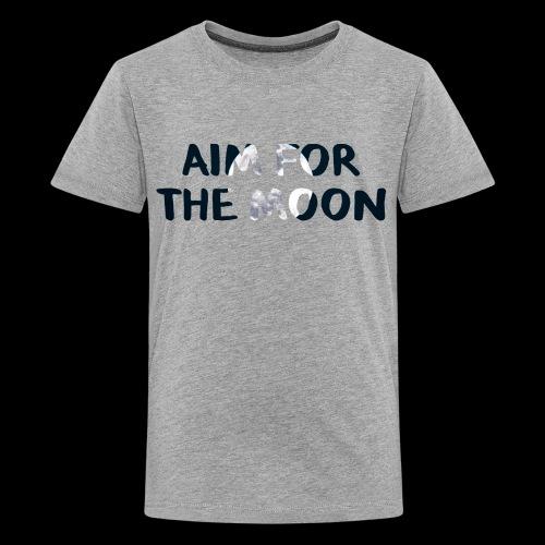 Aim For The Moon - Motivation Line - Kids' Premium T-Shirt