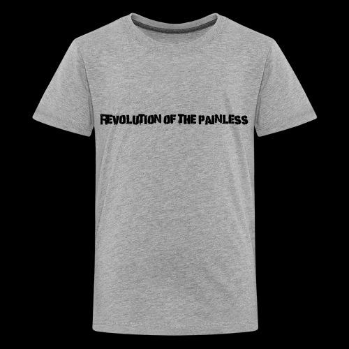 Revolution of The Painless - Kids' Premium T-Shirt