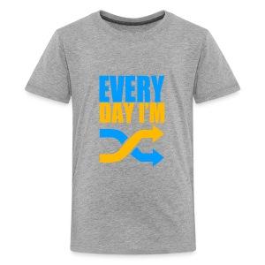Everyday Im Shuffling - Kids' Premium T-Shirt