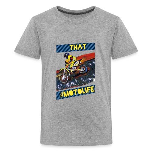 That Motolife - Kids' Premium T-Shirt