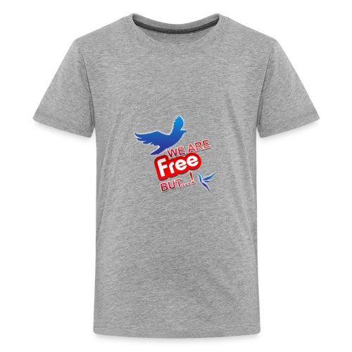 is't free ?!! - Kids' Premium T-Shirt