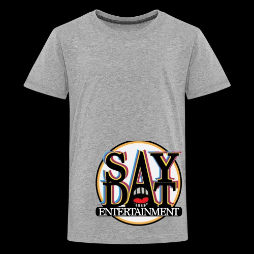 SayDat Entertain Apparel USA - Kids' Premium T-Shirt