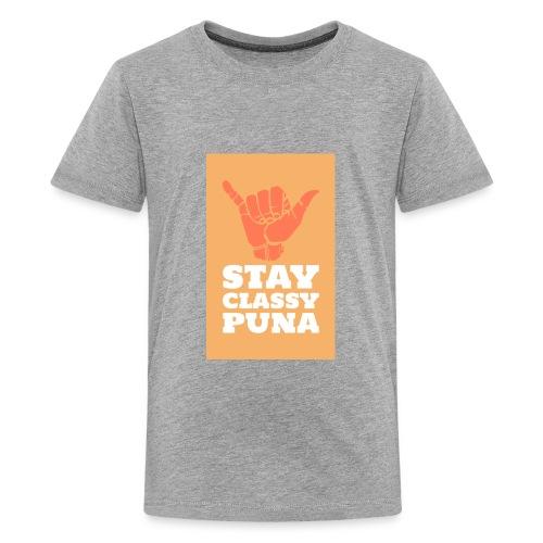 Stay Classy Puna - Kids' Premium T-Shirt