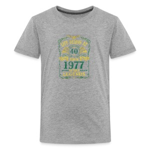 BORN In 1977 Year of Legends 40th - Kids' Premium T-Shirt