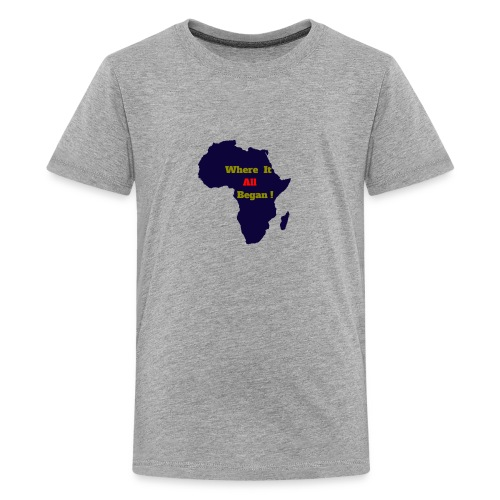 WHERE IT ALL BEGAN ! - Kids' Premium T-Shirt