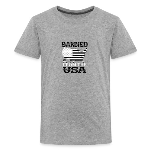 Banned From The USA - Kids' Premium T-Shirt