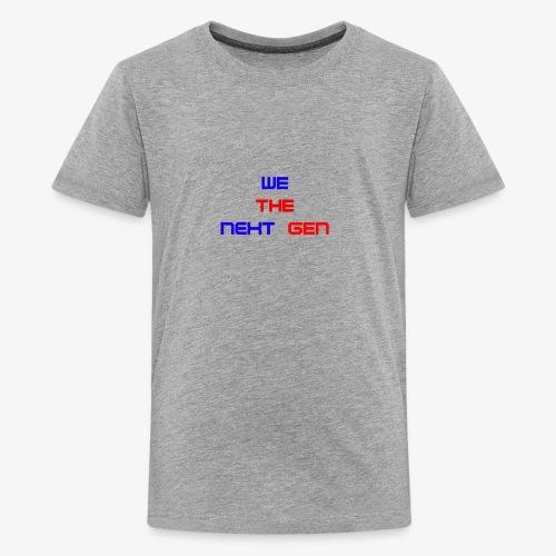 We The Next Gen Design - Kids' Premium T-Shirt