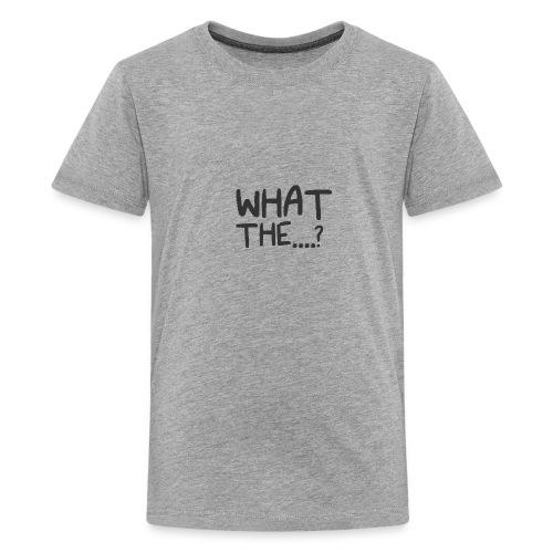 What The....? Cool Trendy Logo Design T-shirt - Kids' Premium T-Shirt