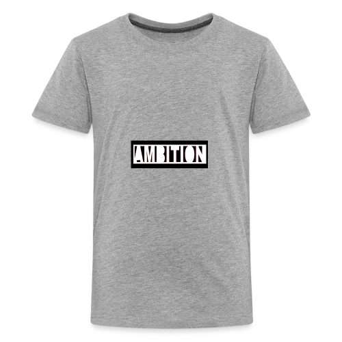 Ambition - Kids' Premium T-Shirt