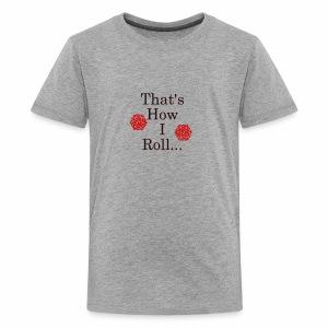 We be Rolling - Kids' Premium T-Shirt