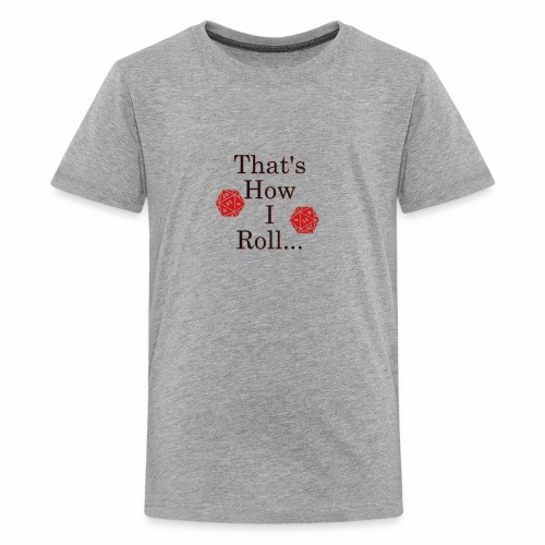 We be Rolling - Kids' Premium T-Shirt
