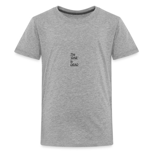 DAB IS DEAD - Kids' Premium T-Shirt