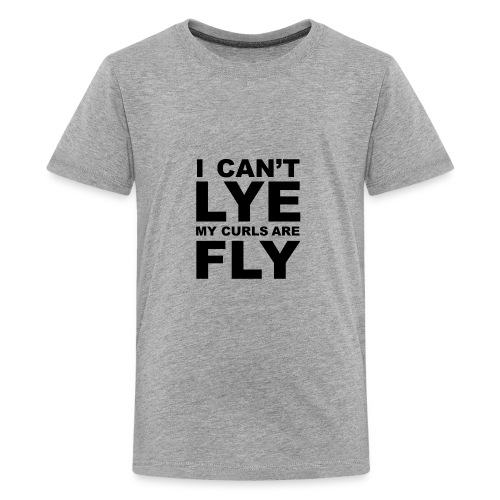 I Can't Lye My Curls Are Fly - Kids' Premium T-Shirt