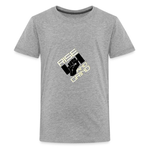 RISE AND GRIND - Kids' Premium T-Shirt