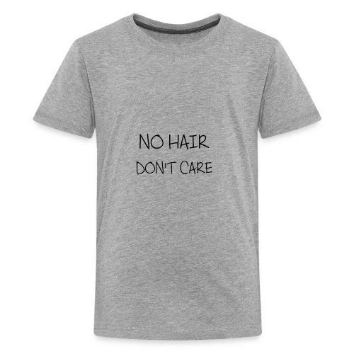 no hair don t care - Kids' Premium T-Shirt