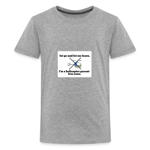 let go and let me learn. - Kids' Premium T-Shirt