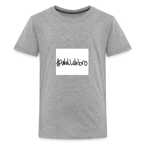 WALLAHBRO - Kids' Premium T-Shirt