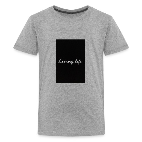 Living life - Kids' Premium T-Shirt