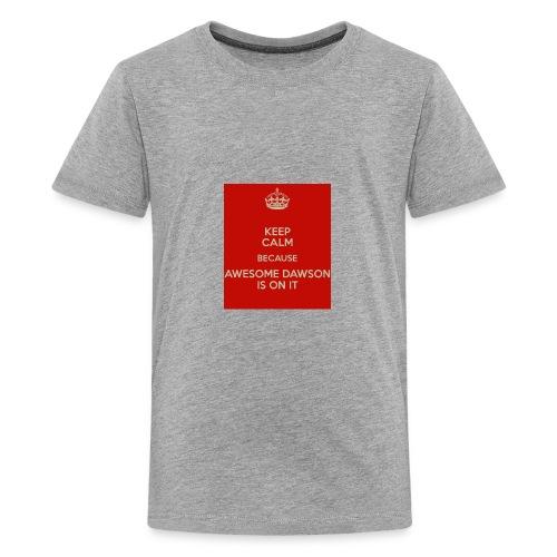 dawson is on it - Kids' Premium T-Shirt