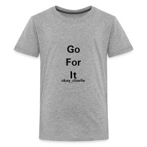 Go for it - Kids' Premium T-Shirt