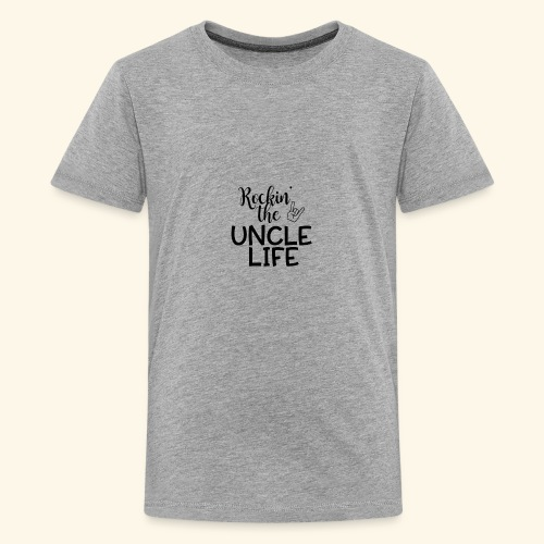 Rockin the uncle life - Kids' Premium T-Shirt